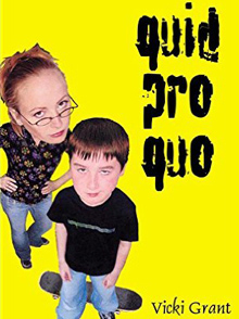 Quid Pro Quo - young adult book by Vicki Grant