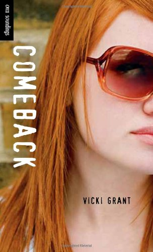 Comeback a teen novel by Vicki Grant