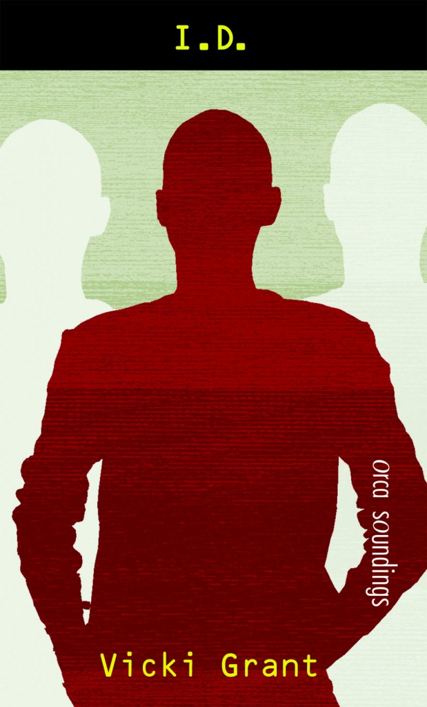 I.D. a young adult novel by Vicki Grant